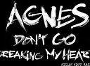 Agnes - Don't Go Breaking My Heart (Niclas Kings R