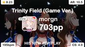 morgn | Fukuhara Ayaka - Trinity Field (Game Ver.) [MASTER+] 1st +HDDT FC 99.28%