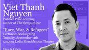 【英字】Viet Thanh Nguyen 作家阮清越演讲:种族,战争和难民 20180911