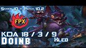 [LOL第一视角]FPX Doinb KLED vs QIYANA Mid - Patch 10.2 KR Ranked