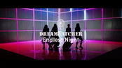 【Morpheus】Dreamcatcher新日单《Endless Night》MV