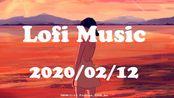 Lofi music搬运#2(ChilledCow2020/2/12)
