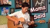 【指弹吉他】Lukas Graham - Mama Said - Cover (Fingerstyle Guitar) - Andrew Foy