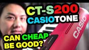 Casio ct-s200你怎么看?(生肉)