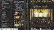 荷兰童声合唱团Holland Boys Choir - Vivaldi & Handel en Golden Classics