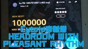 【cytoid】HEADROOM WITH PLEASANT RHYTHM ex15 MMtp99.13 2pc糊元