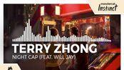 Terry Zhong - Night Cap (feat. Will Jay) [Monstercat Release]
