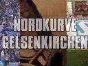 Nordkurve Gelsenkirchen  1.FC K ln - FC Schalke 04