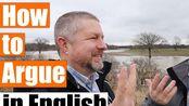 【原味En】Learn How to Argue in English _ An English Lesson about Arguing-ccwhI-jsib