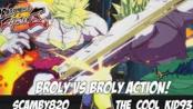 【龙珠斗士Z】Broly 之战 Scamby820 Vs The_Cool_Kid93完整版对战