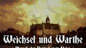 Weichsel und Warthe ● Marsch der Deutschen in Polen [德国传统进行曲]