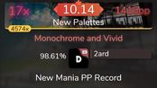 [mania] 2ard | penoreri - Monochrome and Vivid [New Palettes] +DTMR 98.61% {1416