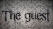 【Tania】The Guest(访客/鬼客/客人):P3 痴迷于捏痘痘和参观却忽略了破解机关的重要提示