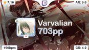 [Live] Varvalian   ryu5150 - Louder than steel [Stainless Heart] 99.88% {#2 703p