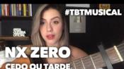 [葡语翻唱]巴西摇滚乐队NX Zero - Cedo Ou Tarde #TBTMusical (Cover by Isa Guerra)