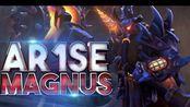 【Ar1Se·马格纳斯特辑】Ar1Se- EPIC Magnus Gameplay Movie Highlights Dota 2