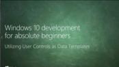 MVA课程:Windows 10开发之利用用户控件作为数据模板(42)