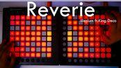 做个梦,梦过去 Reverie(ft.King Deco)-Illenium //Dual Launchpad Cover