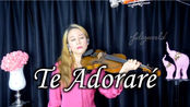 Te Adoraré-Ricardo Montaner & 小提琴 | violin cover - Julianne Choi