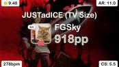 FGSky | Oomori Seiko - JUSTadICE (TV Size) [Extreme] +HDDTHRFL 91.67% {918pp 3}
