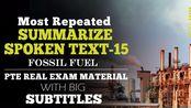 【登登PTE】高频原题 - SST(大字幕版)- text 15-fossil fuel