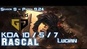 [LOL第一视角]Gen Rascal LUCIAN vs AKALI Top - Patch 9.24 KR Ranked