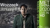 贝尔格《沃采克》Berg: Wozzeck 2020.01.11大都会歌剧院 英文字幕