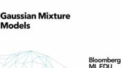 【彭博社Bloomberg—机器学习基础系列课程】第26讲.高斯混合模型.Gaussian-Mixture-Models(共30讲)