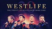 【Westlife西城男孩】20周年演唱会DVD官方宣传片