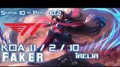 [LOL第一视角]T1 Faker IRELIA vs RYZE Mid - Patch 10.2 KR Ranked
