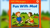 【First Little Readers】Fun With Mud