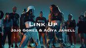 【Jojo Gomez & Aliya Janell】强强联手编舞  Tinashe - Link Up  swag街舞urban