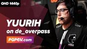 【CSGO】POV FURIA yuurih vs Isurus 22-5 de_overpass @ESL Pro League Season 10 Amer