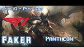 [LOL第一视角]T1 Faker PANTHEON vs VIKTOR Mid - Patch 10.3 KR Ranked