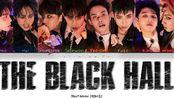 【PENTAGON】正规一辑Universe: The Black Hall全专 彩色歌词分配(11首)