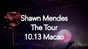 Shawn Mendes The Tour澳门-Lost in Japan& There's Nothing Holding Me Back& Nervous