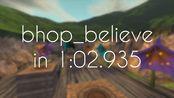 CS:S - bhop_believe in 1:02.935 by neurotic (segmented)