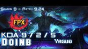 [LOL第一视角]FPX Doinb YASUO vs AKALI Mid - Patch 9.24 KR Ranked