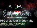 Niki Gallusz feat. Márton Vizy - Europe, Our Heart—在线播放—优酷网,视频高清在线观看