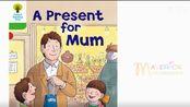 Lily牛津树双语绘本故事《A present for mum 2》