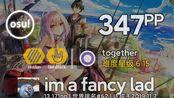 im a fancy lad丨347pp 98.46%FC #1丨succducc - me & u [together] +HDHR