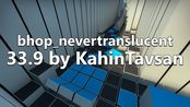 TRHops | bhop_nevertranslucent (33.9) by KahinTavsan