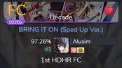 [8.44Live] Alusim | Giga - BRING IT ON (Sped Up Ver.) [Decade] 1st +HDHR FC 97.