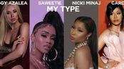My Type(Remix)Saweetie with Nicki, Iggy, Cardi