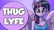 Thug Lyfe 13.0 ~ MLP:FiM/Equestria Girls ~ MLP Memes/Crack