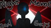 【邪骨出没警告】Night - Animation Meme (Ft. Sans Bad Guys/Anti-heroes)