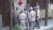 影视:医生们千辛万苦,从八路战士身上取出六颗子弹,挽救成功!