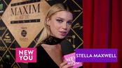 Model Stella Maxwell tells New You what it_s like being at the top of Maxim_s To