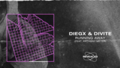 【MV】Diegx & Divite feat. Anthony Meyer - Running Away [FREE DOWNLOAD]