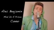 [翻唱]本杰明Alec Benjamin - Mind Is A Prison (Cover by Gerard Maxwell)